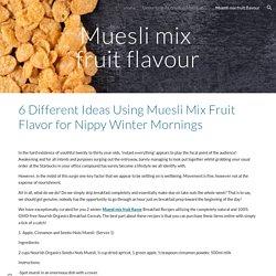 Muesli mix fruit flavour