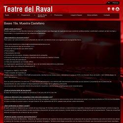 Bases 19a. Muestra Castellano – Teatre del Raval