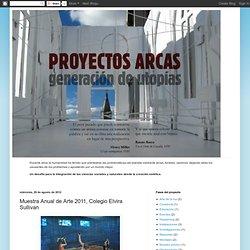 .: Muestra Anual de Arte 2011, Colegio Elvira Sullivan