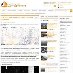 16 mapas que muestran cómo funciona Barcelona
