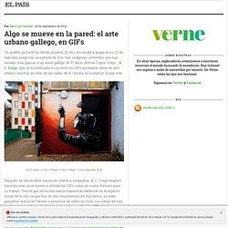 Algo se mueve en la pared: el arte urbano gallego, en GIFs >> Verne >> EL PAÍS