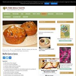 Muffin Farro e Cocco » Il Cibo della SaluteIl Cibo della Salute