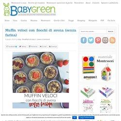 Muffin con fiocchi di avena (senza farina): ricetta in 5 minuti