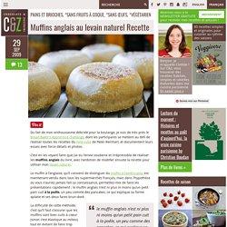 Muffins anglais au levain naturel Recette