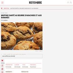 Muffins santé au beurre d'arachide et aux bananes