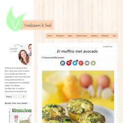 Ei muffins met avocado-Voedzaam en Snel