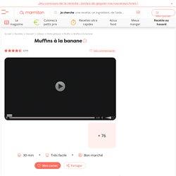 Muffins à la banane : Recette de Muffins à la banane