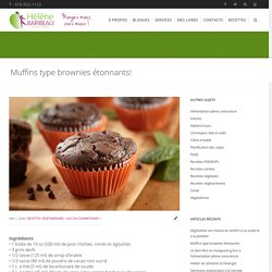 Muffins type brownies étonnants!