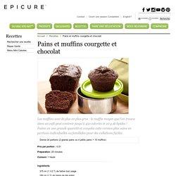 Pains et muffins courgette et chocolat