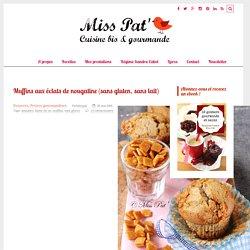 Muffins aux éclats de nougatine (sans gluten, sans lait) - Miss Pat'