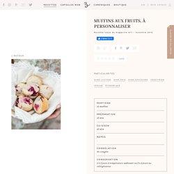 Muffins aux fruits, à personnaliser