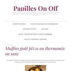 Muffins goût pizza au thermomix ou sans