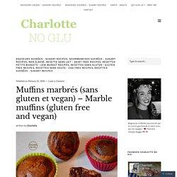 Muffins marbrés banane chocolat (sans gluten et vegan) – Marble muffins (gluten free and vegan)