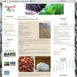 Muffins tomates séchées, mozzarella - Le blog de Coccinelle & Basilic