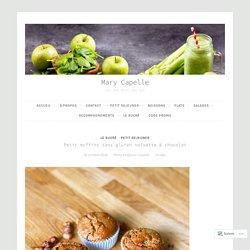 Petit muffins sans gluten noisette & chocolat – Mary Capelle