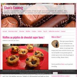 Muffins au pépites de chocolat super bons !