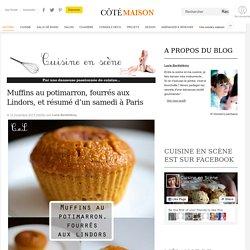 Muffins au potimarron, fourrés aux Lindors, et résumé d'un samedi à Paris