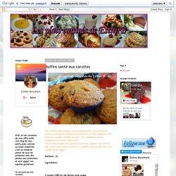 Les plats cuisinés de Esther B: Muffins santé aux carottes