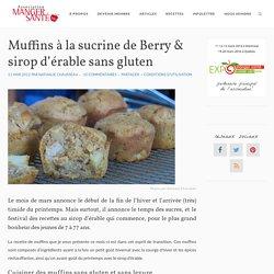 Muffins à la sucrine de Berry & sirop d'érable sans gluten