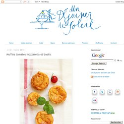 Muffins tomates mozzarella et basilic