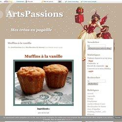 Muffins à la vanille - ArtsPassions