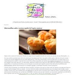 Mini muffins salés: version rapide de l'apéro maison