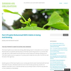 Part 5-Prophet Muhammad SAW's Habits in Eating And Drinking