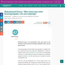 Muhammad Yunus e os negócios sociais