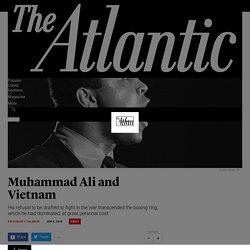 When Muhammad Ali Refused to Go to Vietnam - The Atlantic