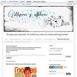 Mujeres y alfileres: Revista de moldes para descargar gratis