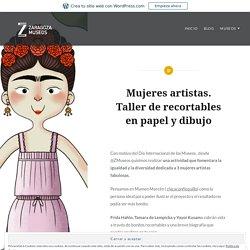 Mujeres artistas. Taller de recortables en papel y dibujo