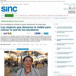 Las mujeres que domaron la niebla para calmar la sed de los bereberes / Reportajes