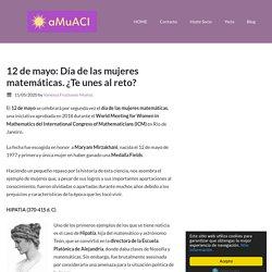 12 de mayo: Día de las mujeres matemáticas. ¿Te unes al reto? - aMuACI