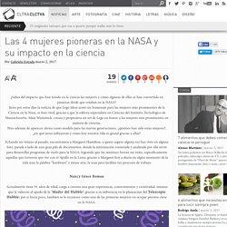 Mujeres pioneras en la NASA y su impacto en la Ciencia