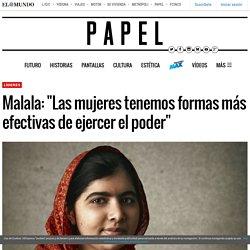 """Malala: """"Las mujeres tenemos formas más efectivas de ejercer el poder"""""""