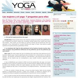 Las mujeres y el yoga: 7 preguntas para ellas