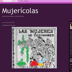 Mujerícolas: Las Mujeres de Cervantes.