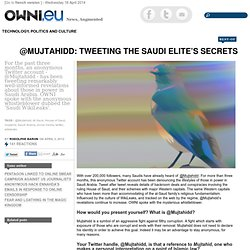 @Mujtahidd: Tweeting the Saudi Elite's Secrets