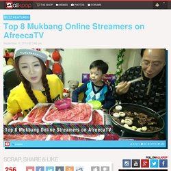 Top 8 Mukbang Online Streamers on AfreecaTV
