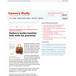Mulberry builds loyalists with wish list giveaway