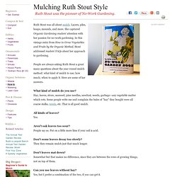 Mulching Tips from the World of Ruth Stout: Organic Gardening