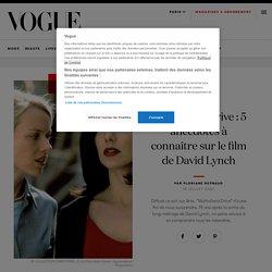 Mulholland Drive : 5 anecdotes à connaître sur le film de David Lynch