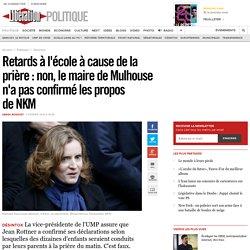 Retards à l'école à cause de la prière: non, le maire de Mulhouse n'a pas confirmé les propos deNKM