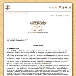 Lettre apostalique sur la dignité et la vocation de la femme (1988) {Jean Paul II}