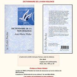 """Jean-Marie MULLER : """"EDICTIONNAIRE DE LA NON-VIOLENCE"""""""