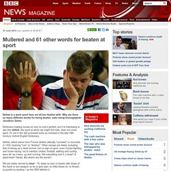 Mullered and 61 other words for beaten at sport