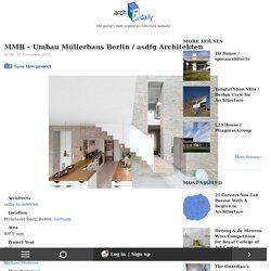 MMB – Umbau Müllerhaus Berlin / asdfg Architekten