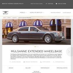 The Bentley Mulsanne Extended Wheelbase