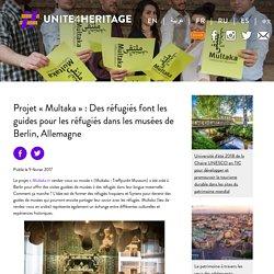 Projet « Multaka » : Des réfugiés font les guides pour les réfugiés dans les musées de Berlin, Allemagne