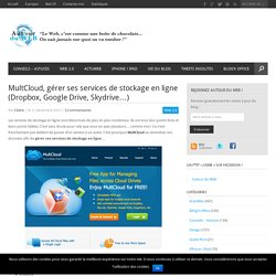MultCloud, gérer ses services de stockage en ligne (Dropbox, Google Drive, Skydrive…)